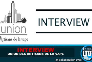 INTERVIEW: The Union of Artisans of the Vape