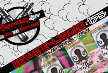 E-Liquid Review #175 - LEE & QUIDS - RANGE (USA)