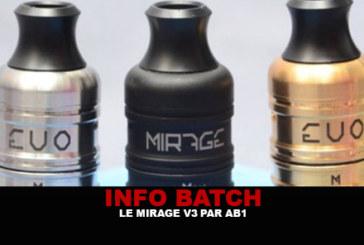 INFO BATCH : Dripper Mirage V3 (AB1)