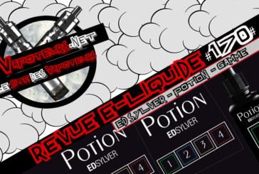 E-Liquid Review # 170 - POTION - ED SYLVER - RANGE (FR)