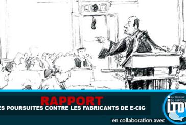 RAPPORT : Des poursuites contre les fabricants de e-cigarettes !