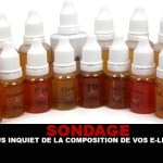 SURVEY: Are you worried about the composition of your e-liquids?