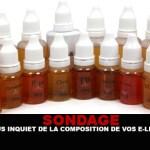 ENQUVETE: Maak je je zorgen over de samenstelling van je e-liquids?