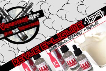 E-Liquid Review #179 - BREWELL VAPORY - MYLK (USA)