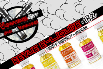 E- נוזלי סקירה #182 - Craft VAPERY - טווח (FR)