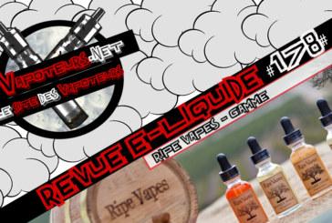 E-Liquid Review #178 - RIPE VAPES - RANGE (USA)