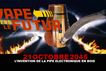 21 Octobre 2045 : L'invention de la pipe électronique en bois ?