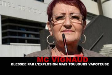 M-C VIGNAUD : Blessée par l'explosion mais toujours vapoteuse !