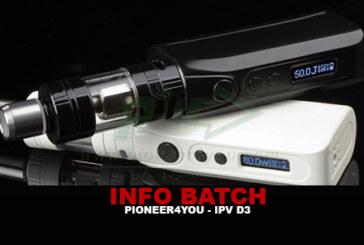 INFO BATCH : IPV D3 (Pioneer4you)