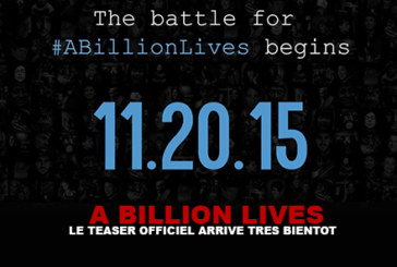 A BILLION LIVES: The official teaser is coming soon!