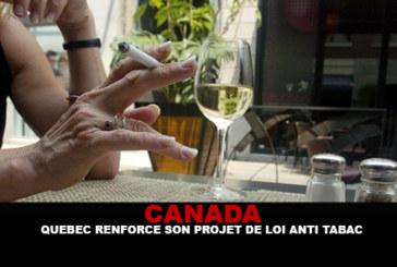 CANADA : Québec renforce son projet de loi antitabac !