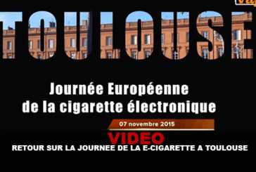 VIDEO : Retour sur la journée de la e-cigarette (Toulouse)