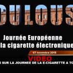 VIDEO : Retour sur la journée de la e-cigarette (Toulouse)