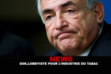 НОВОСТИ: ДСК, лоббист для табачной промышленности!