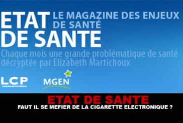 ETAT DE SANTE : Faut il se méfier de la cigarette électronique ?