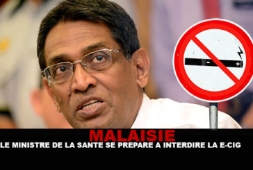 MALAISIE : Le ministre de la santé se prépare à interdire la e-cigarette !