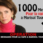 OPERATION : Mille messages pour la vape a Marisol Touraine.
