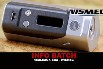 INFO BATCH : Box Reuleaux Dna200 (Wismec)