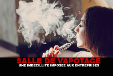 "ROOM OF VAPOTAGE: A ""imbecility"" imposed on the companies!"