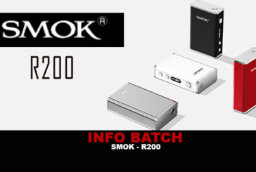 INFO BATCH : Smok R200 (Smoktech)