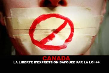 CANADA : La liberté d'expression bafouée par la loi 44.
