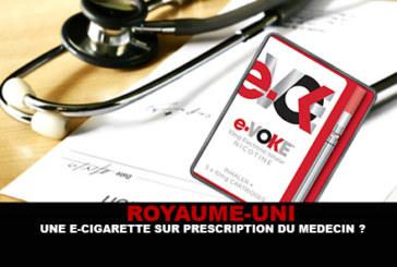 ROYAUME-UNI : Une e-cigarette sur prescription du médecin !