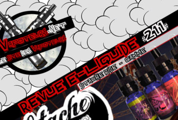Revue E-Liquide #211 – STACHE RIDE – GAMME (USA)
