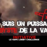 INITIATIVE : Le Vape Lobby Challenge