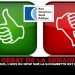 DEBAT : Selon vous, l'avis du HCSP sur la e-cigarette est il positif ?