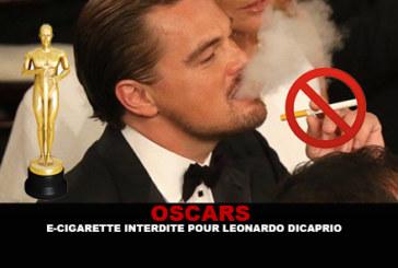 OSCARS : E-cigarette interdite pour Leonardo Di Caprio !