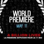 BILLION LIVES: השידור הראשון עבור 11 מאי!