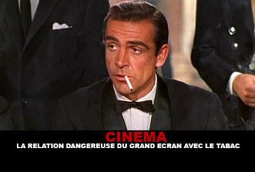 CINEMA : La relation dangereuse du grand écran avec le tabac.