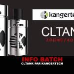 BATCH INFO:CL Tank(Kangertech)