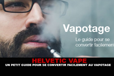 HELVETIC VAPE: A small guide to easily convert to vaping.
