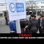 TABAC : Des plaintes contre les lycées dont les élèves fument dans la cour.