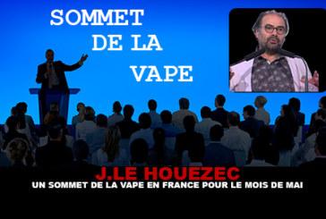 J.LE HOUEZEC : Un sommet de la vape en France pour Mai.