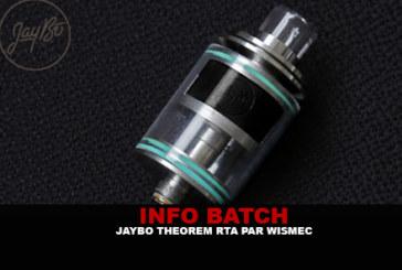 INFO BATCH : Jaybo Theorem RTA (Wismec)