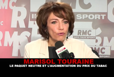 MARISOL TOURAINE: The neutral package and the increase in the price of tobacco.