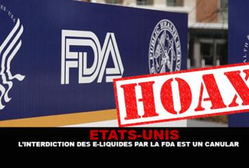 USA : L'interdiction des e-liquides par la FDA est un canular.