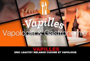 VAPILLES: Eric Leautey mixes cooking and vapology