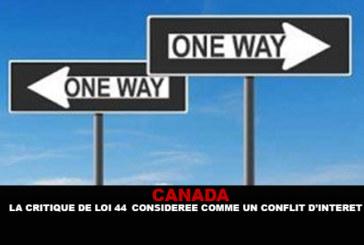 קנדה: ביקורת על חוק 44 כניגוד אינטרסים.