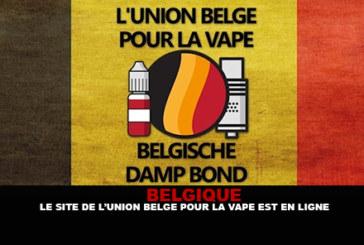 BELGIQUE : Le site de l'Union Belge pour la vape est en ligne !