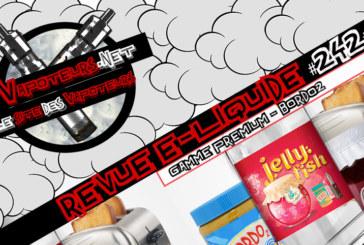 E- נוזלי סקירה #242 - BORDO2 - פרימיום טווח (FR)