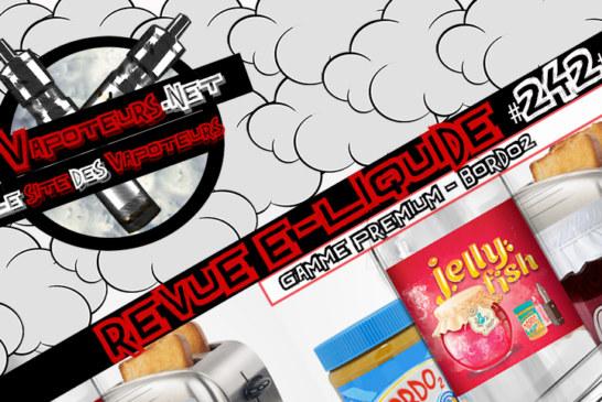 E-Liquid Review #242 - BORDO2 - PREMIUM RANGE (FR)