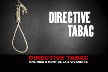 DIRECTIVE TABAC : Une mise à mort de la e-cigarette