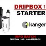 BATCH INFO: TC 160w Dripbox (Kangertech)
