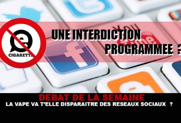 DEBAT : Doit on redouter une disparition de la vape sur les réseaux sociaux ?