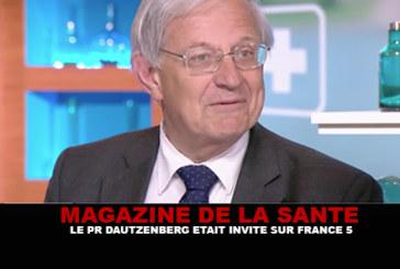 MAGAZINE DE LA SANTE : Le Pr Dautzenberg était invité sur France 5.