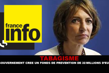 TOBACCO: The government creates a prevention fund 32 Millions euros.