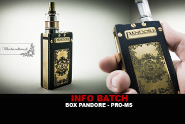 INFO BATCH : Pandore box (Pro-Ms)